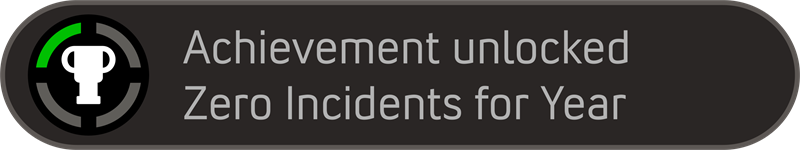 Achievement - Zero Incidents.png